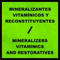 Mineralizers - Vitaminics and Restoratives