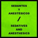 Sedatives and Anesthesics